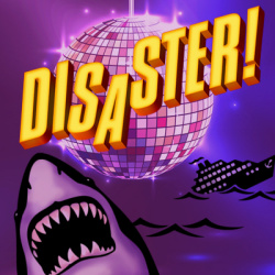 Disaster The Musical